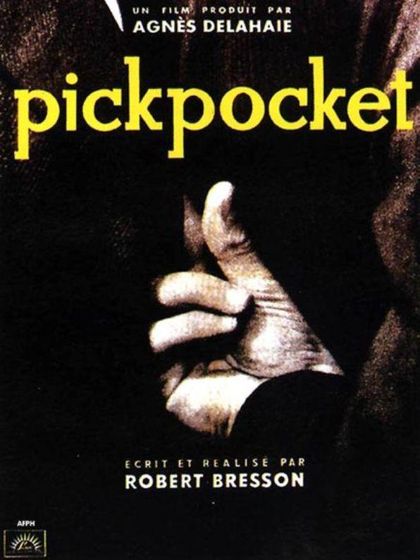 Pickpocket - R. Bresson